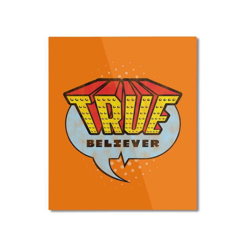 True Believer - Invincible Flavor Home Mounted Aluminum Print by Gamma Bomb - A Celebration of Imagination