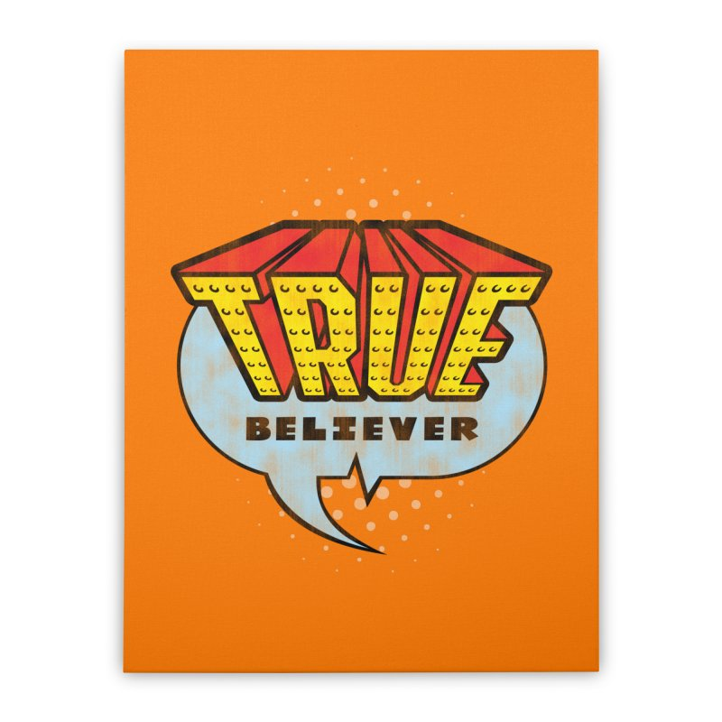 True Believer - Invincible Flavor Home Stretched Canvas by Gamma Bomb - A Celebration of Imagination