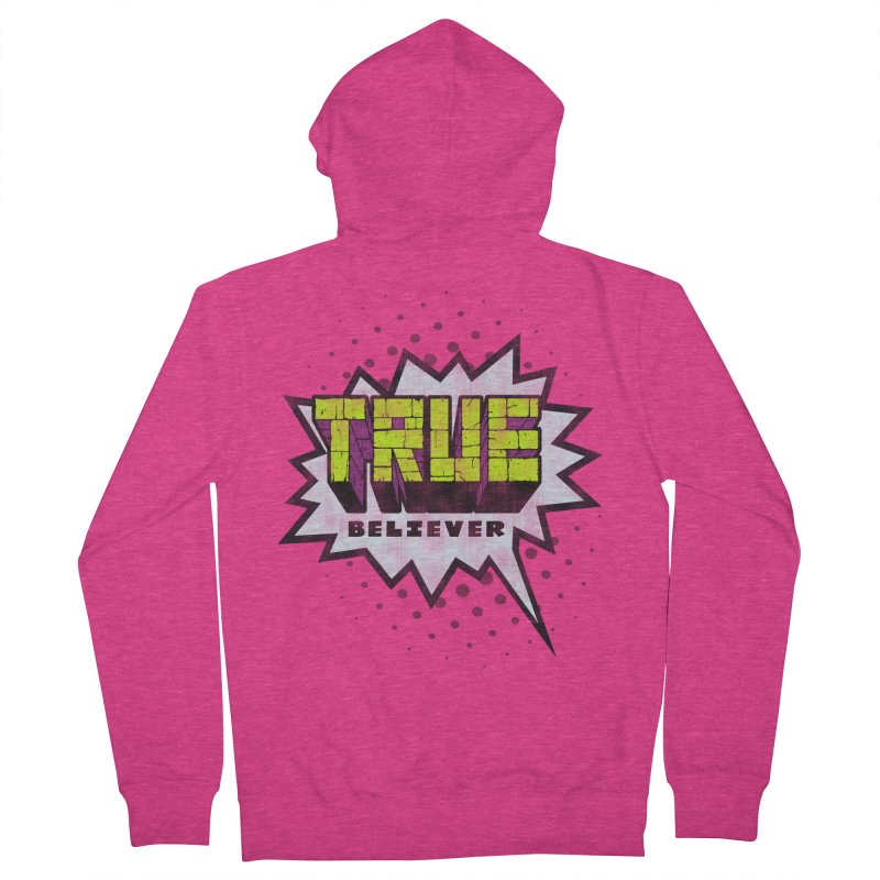 True Believer - Incredible Flavor Women's Zip-Up Hoody by Gamma Bomb - A Celebration of Imagination