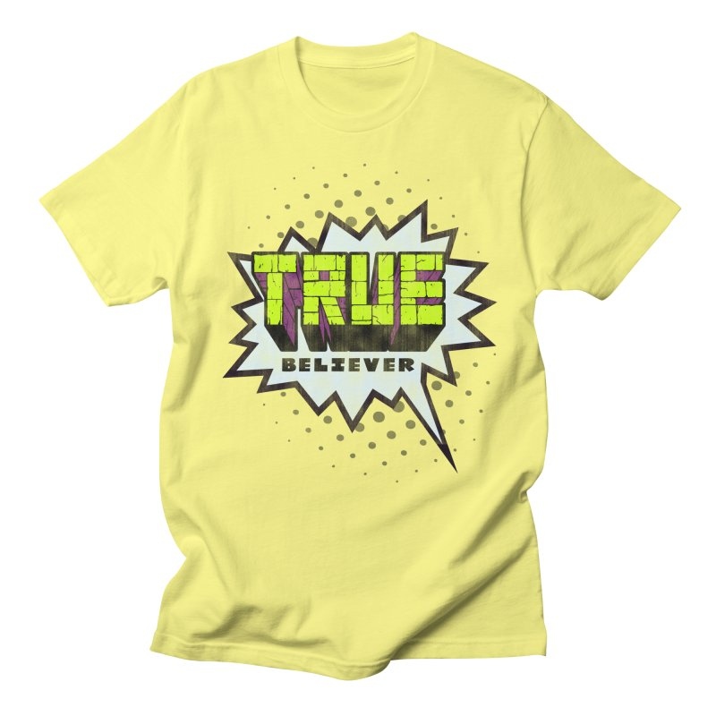 True Believer - Incredible Flavor Men's T-Shirt by Gamma Bomb - A Celebration of Imagination