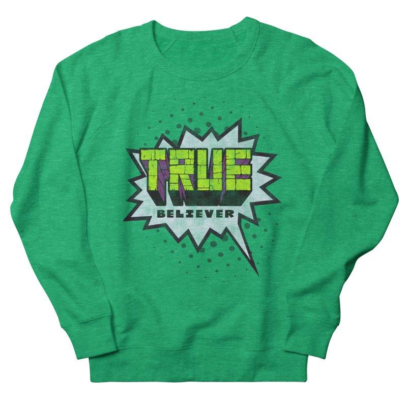 True Believer - Incredible Flavor Men's Sweatshirt by Gamma Bomb - A Celebration of Imagination