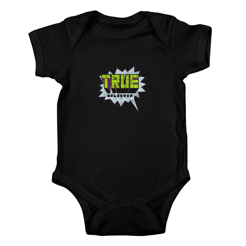 True Believer - Incredible Flavor Kids Baby Bodysuit by Gamma Bomb - A Celebration of Imagination