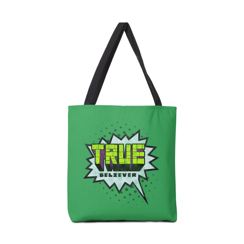 True Believer - Incredible Flavor Accessories Tote Bag Bag by Gamma Bomb - Explosively Mutating Your Look