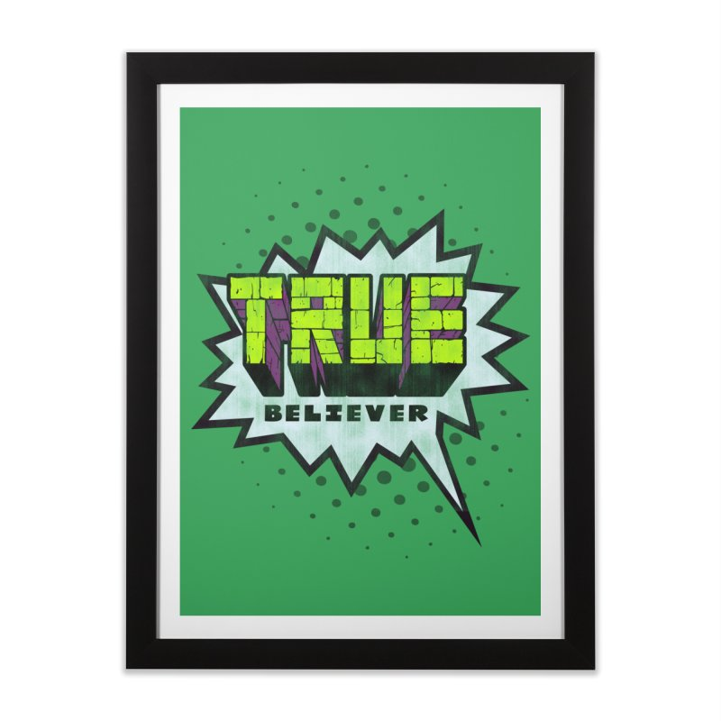 True Believer - Incredible Flavor Home Framed Fine Art Print by Gamma Bomb - A Celebration of Imagination
