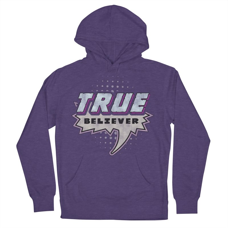 True Believer - Panther Flavor Women's Pullover Hoody by Gamma Bomb - A Celebration of Imagination