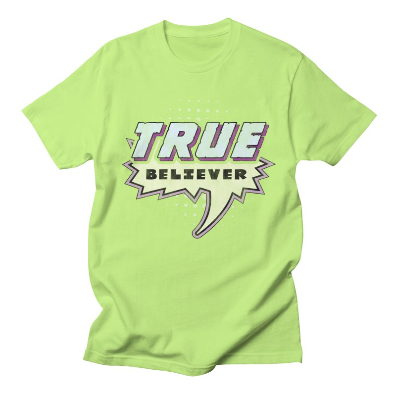 True Believer - Panther Flavor Women's Unisex T-Shirt by Gamma Bomb - A Celebration of Imagination
