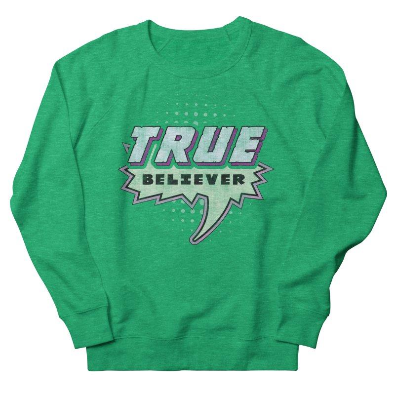 True Believer - Panther Flavor Women's Sweatshirt by Gamma Bomb - A Celebration of Imagination