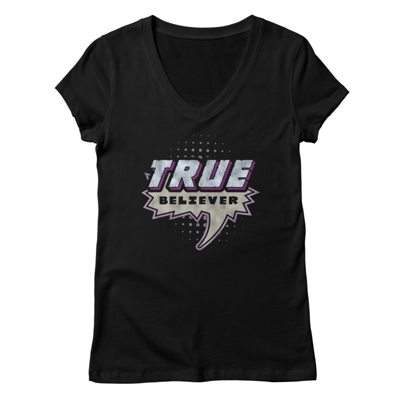True Believer - Panther Flavor Women's V-Neck by Gamma Bomb - A Celebration of Imagination