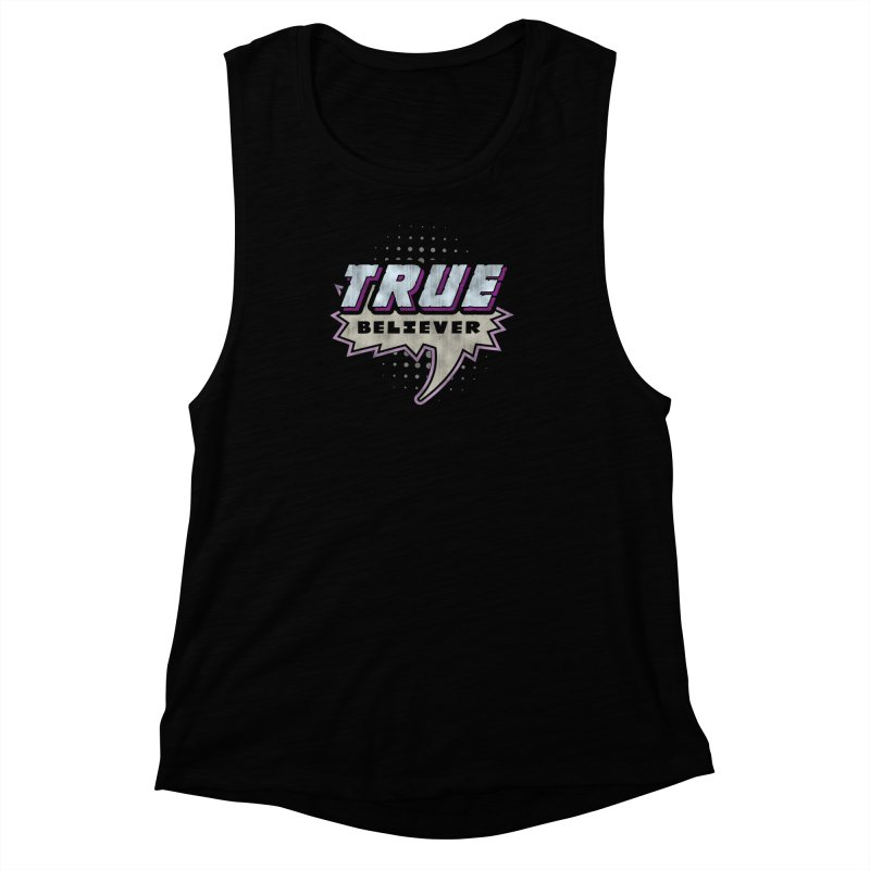True Believer - Panther Flavor Women's Muscle Tank by Gamma Bomb - A Celebration of Imagination