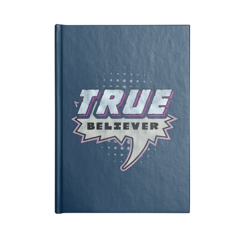 True Believer - Panther Flavor Accessories Notebook by Gamma Bomb - A Celebration of Imagination