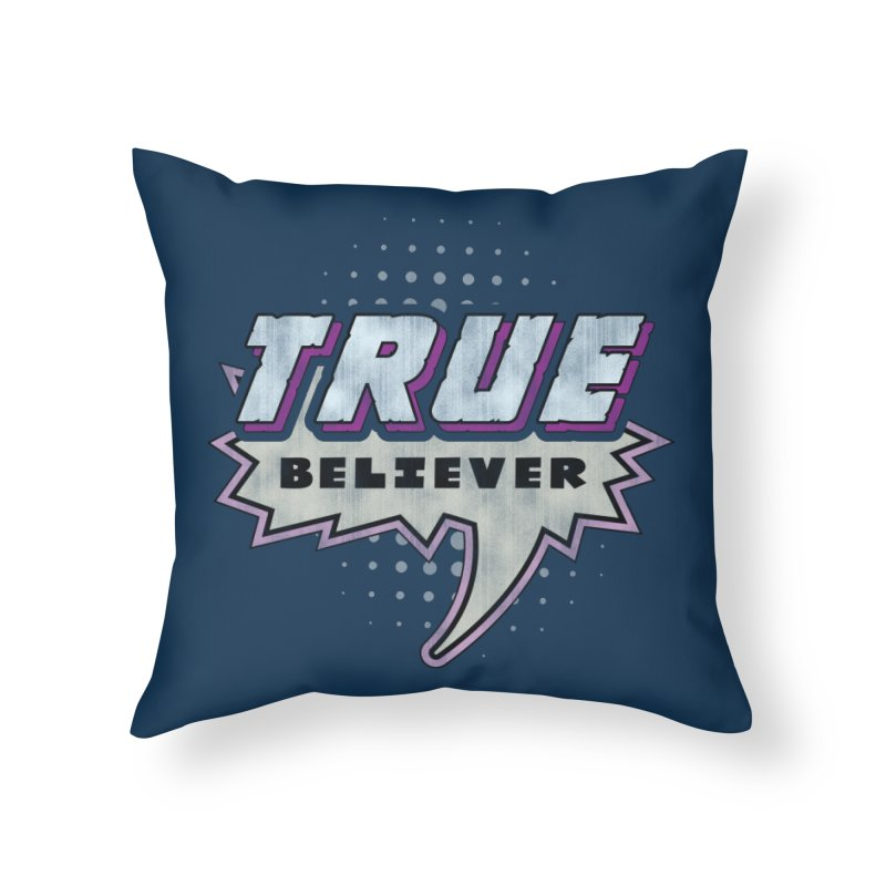 True Believer - Panther Flavor Home Throw Pillow by Gamma Bomb - A Celebration of Imagination