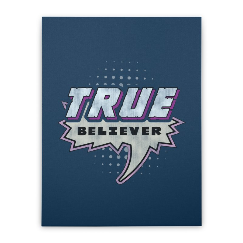 True Believer - Panther Flavor Home Stretched Canvas by Gamma Bomb - A Celebration of Imagination