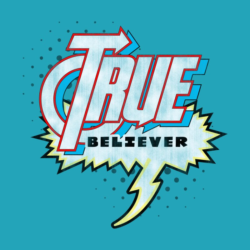 True Believer - Avenged Flavor None  by Gamma Bomb - A Celebration of Imagination