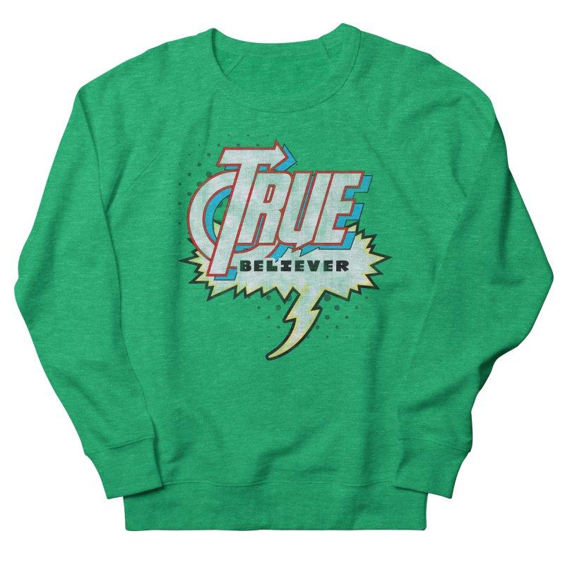 True Believer - Avenged Flavor Women's Sweatshirt by Gamma Bomb - Explosively Mutating Your Look