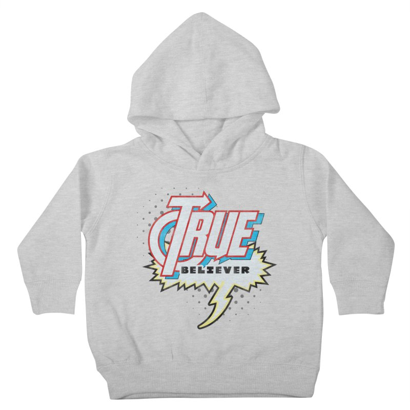 True Believer - Avenged Flavor Kids Toddler Pullover Hoody by Gamma Bomb - A Celebration of Imagination
