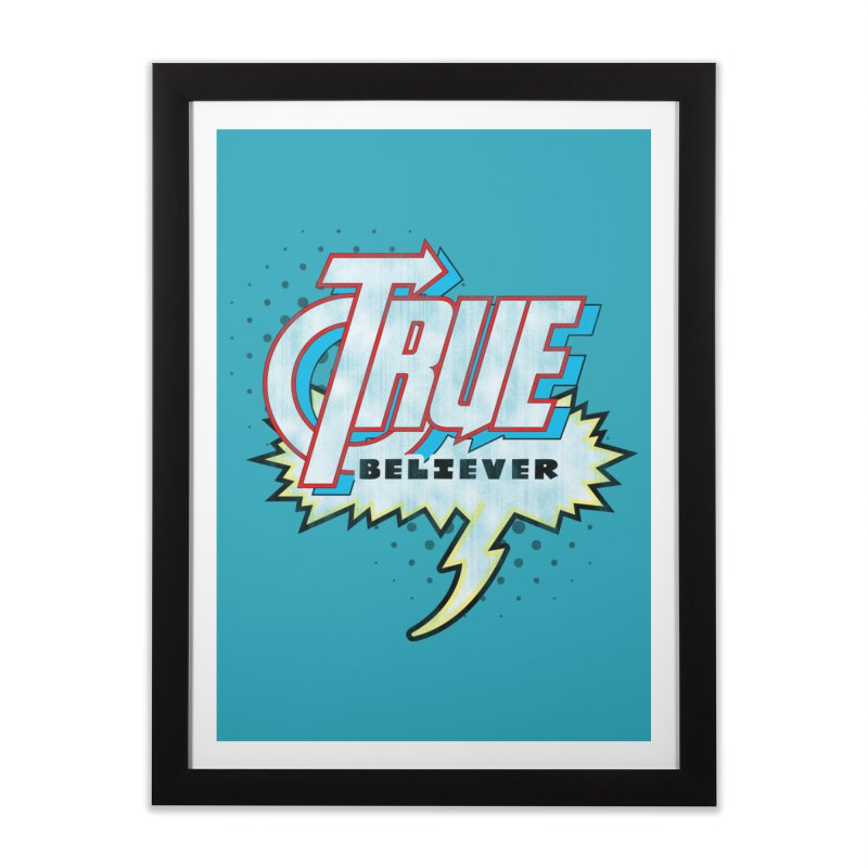 True Believer - Avenged Flavor Home Framed Fine Art Print by Gamma Bomb - A Celebration of Imagination