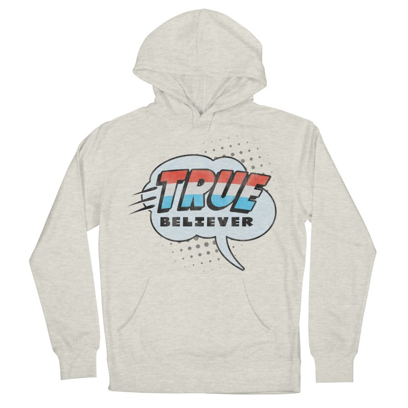 True Believer - Merica Flavor Men's Pullover Hoody by Gamma Bomb - A Celebration of Imagination