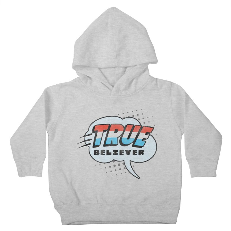 True Believer - Merica Flavor Kids Toddler Pullover Hoody by Gamma Bomb - A Celebration of Imagination