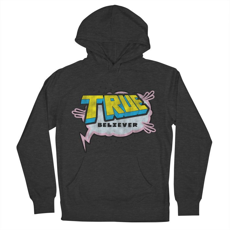 True Believer - Uncanny Flavor Men's Pullover Hoody by Gamma Bomb - A Celebration of Imagination