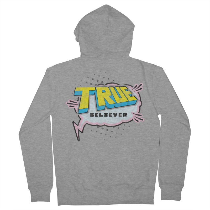 True Believer - Uncanny Flavor Women's Zip-Up Hoody by Gamma Bomb - A Celebration of Imagination