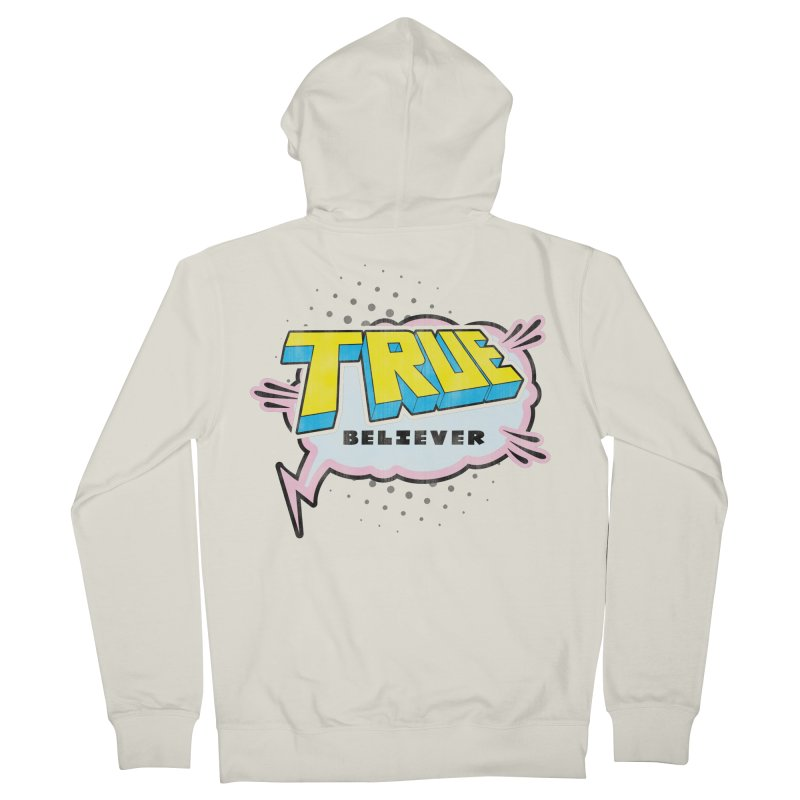 True Believer - Uncanny Flavor Men's Zip-Up Hoody by Gamma Bomb - A Celebration of Imagination