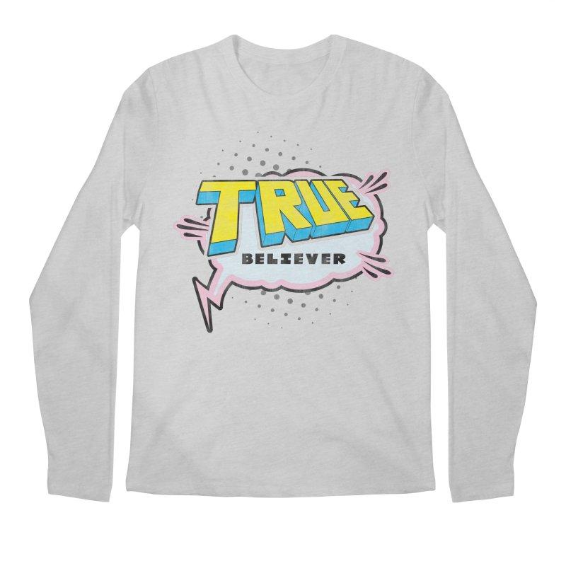 True Believer - Uncanny Flavor Men's Longsleeve T-Shirt by Gamma Bomb - A Celebration of Imagination