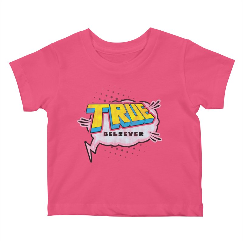 True Believer - Uncanny Flavor Kids Baby T-Shirt by Gamma Bomb - A Celebration of Imagination