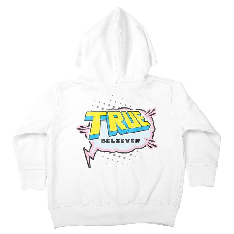 True Believer - Uncanny Flavor Kids Toddler Zip-Up Hoody by Gamma Bomb - A Celebration of Imagination