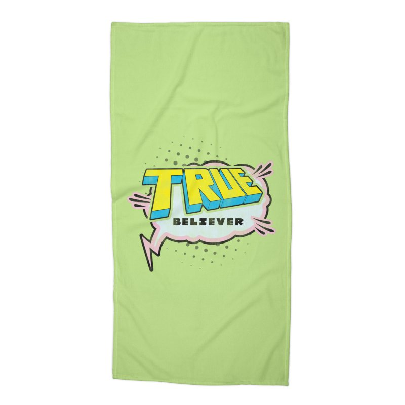 True Believer - Uncanny Flavor Accessories Beach Towel by Gamma Bomb - A Celebration of Imagination