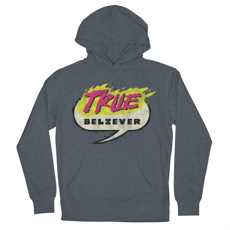 True Believer - Vengeance Flavor Women's French Terry Pullover Hoody by Gamma Bomb - A Celebration of Imagination
