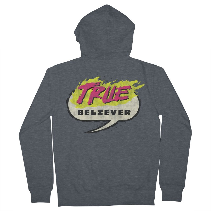 True Believer - Vengeance Flavor Women's French Terry Zip-Up Hoody by Gamma Bomb - A Celebration of Imagination