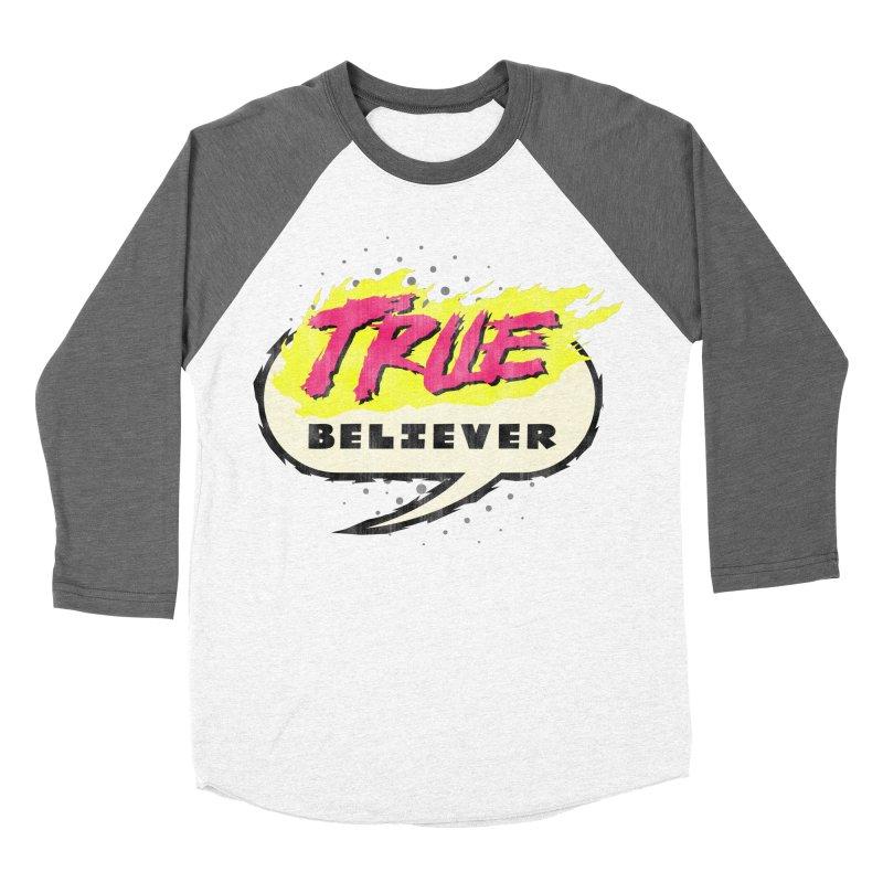 True Believer - Vengeance Flavor Women's Baseball Triblend Longsleeve T-Shirt by Gamma Bomb - A Celebration of Imagination
