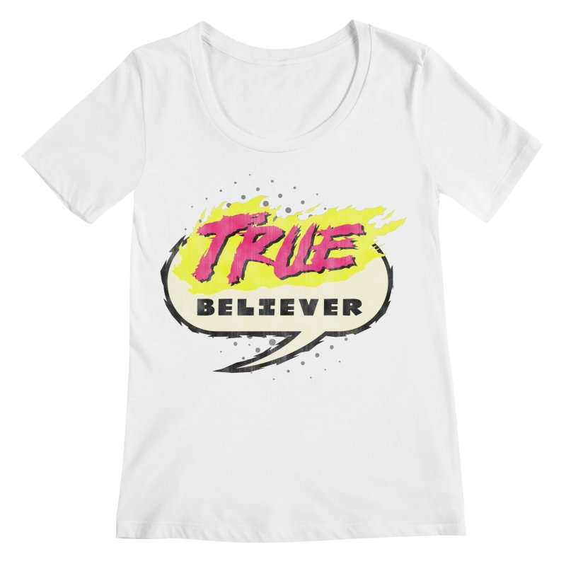 True Believer - Vengeance Flavor Women's Regular Scoop Neck by Gamma Bomb - Explosively Mutating Your Look