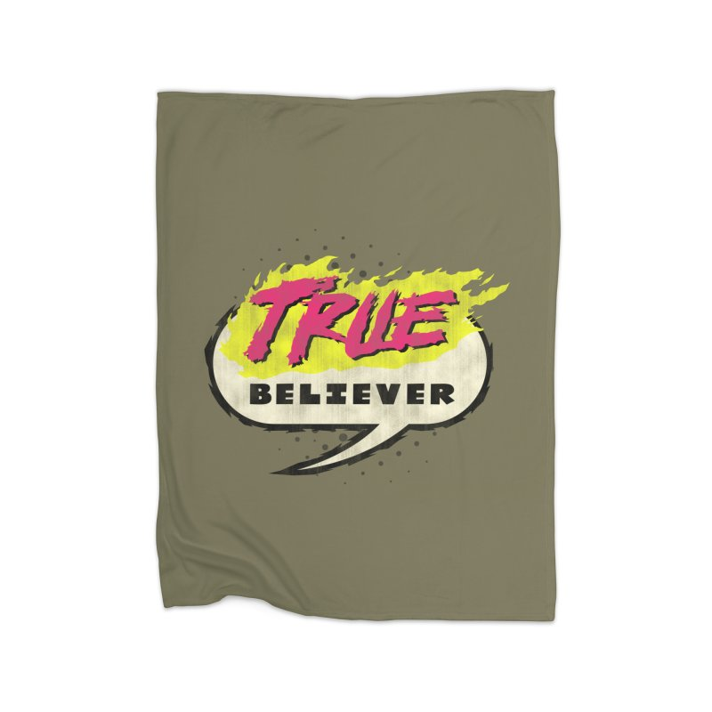 True Believer - Vengeance Flavor Home Blanket by Gamma Bomb - A Celebration of Imagination