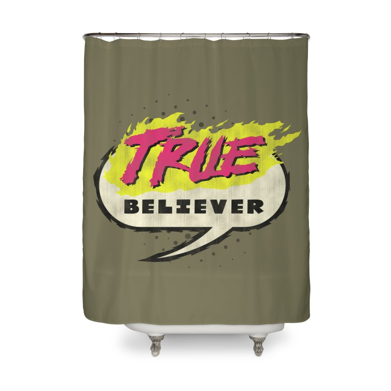 True Believer - Vengeance Flavor Home Shower Curtain by Gamma Bomb - A Celebration of Imagination