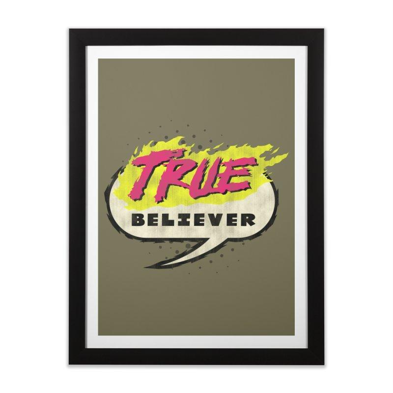 True Believer - Vengeance Flavor Home Framed Fine Art Print by Gamma Bomb - A Celebration of Imagination