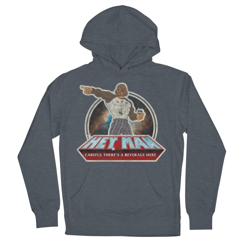 Hey Man Women's French Terry Pullover Hoody by Gamma Bomb - A Celebration of Imagination