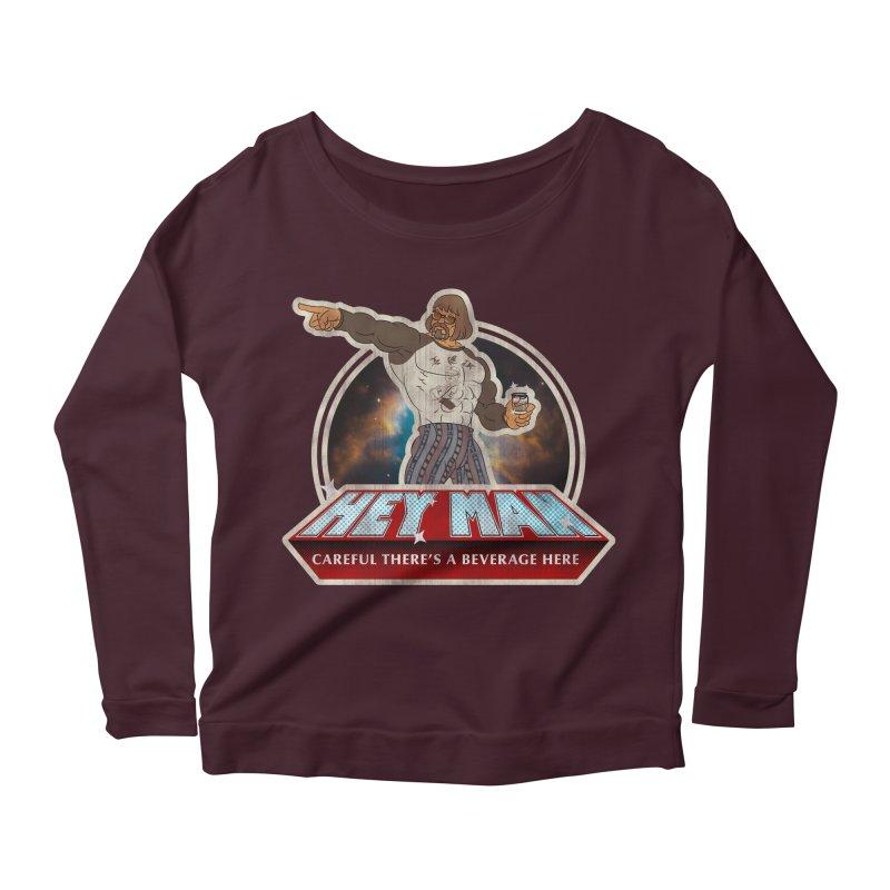 Hey Man Women's Scoop Neck Longsleeve T-Shirt by Gamma Bomb - A Celebration of Imagination
