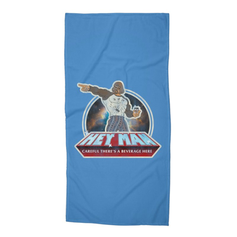 Hey Man Accessories Beach Towel by Gamma Bomb - A Celebration of Imagination