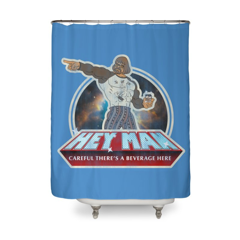 Hey Man Home Shower Curtain by Gamma Bomb - A Celebration of Imagination