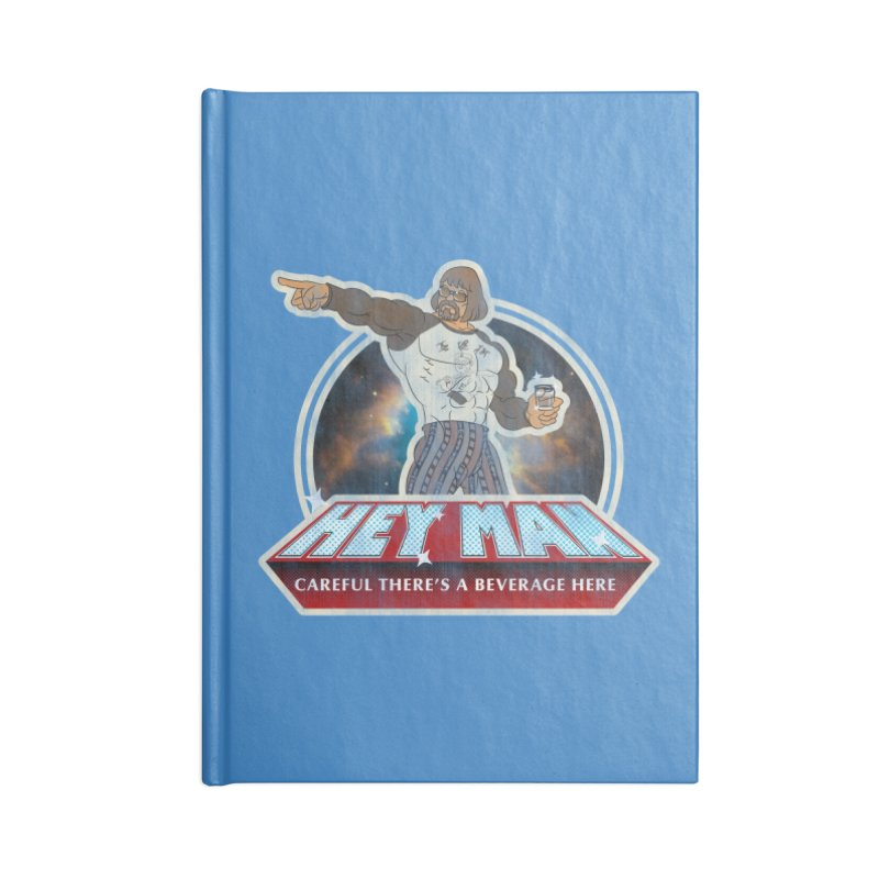 Hey Man Accessories Blank Journal Notebook by Gamma Bomb - Explosively Mutating Your Look