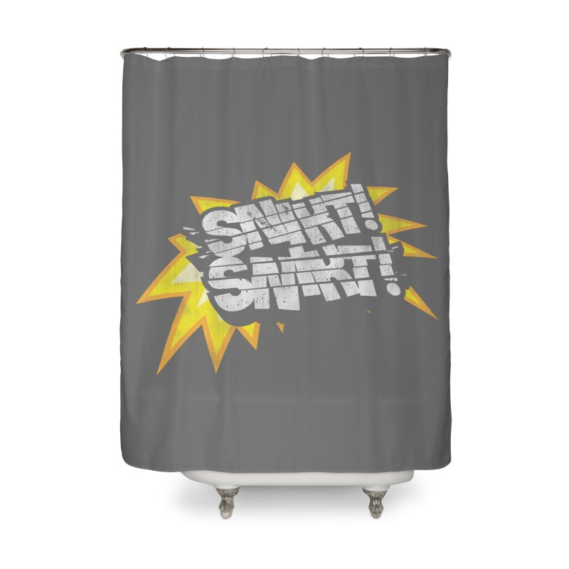 Best There Is Home Shower Curtain by Gamma Bomb - A Celebration of Imagination