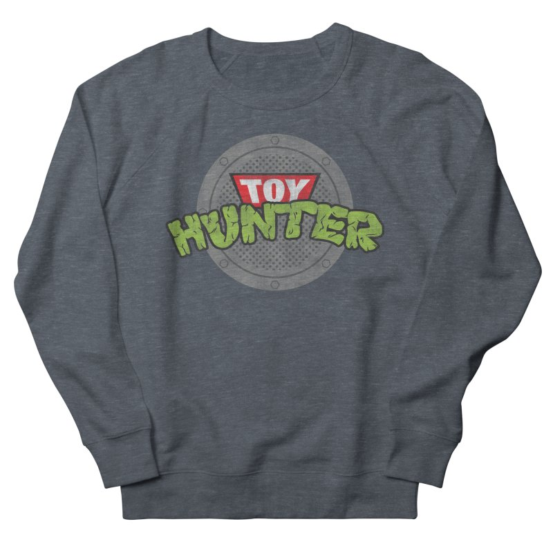 Toy Hunter - Turtle Flavor Women's French Terry Sweatshirt by Gamma Bomb - Explosively Mutating Your Look