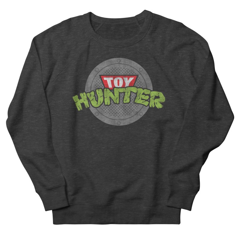 Toy Hunter - Turtle Flavor Men's French Terry Sweatshirt by Gamma Bomb - Explosively Mutating Your Look