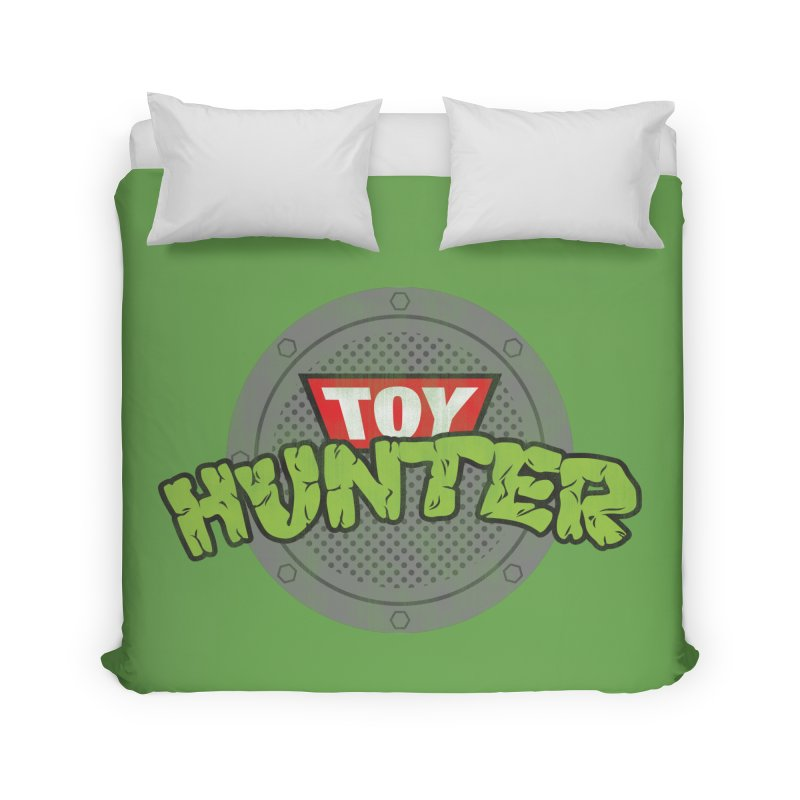 Toy Hunter - Turtle Flavor Home Duvet by Gamma Bomb - Explosively Mutating Your Look