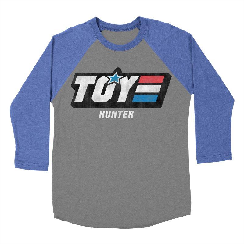 Toy Hunter - Joe Flavor Women's Baseball Triblend Longsleeve T-Shirt by Gamma Bomb - A Celebration of Imagination
