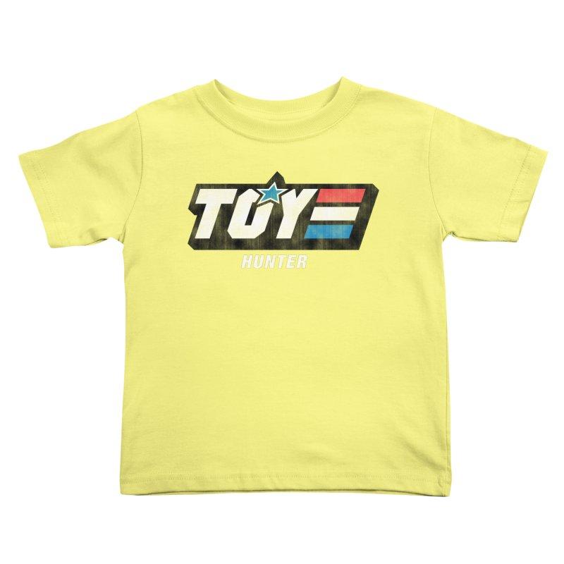Toy Hunter - Joe Flavor Kids Toddler T-Shirt by Gamma Bomb - A Celebration of Imagination