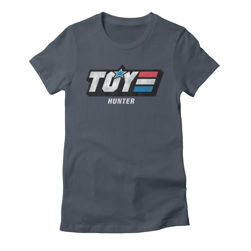 Toy Hunter - Joe Flavor Women's T-Shirt by Gamma Bomb - Explosively Mutating Your Look
