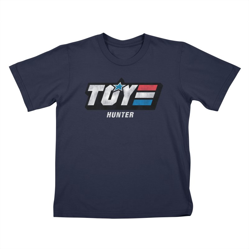 Toy Hunter - Joe Flavor Kids T-Shirt by Gamma Bomb - Explosively Mutating Your Look