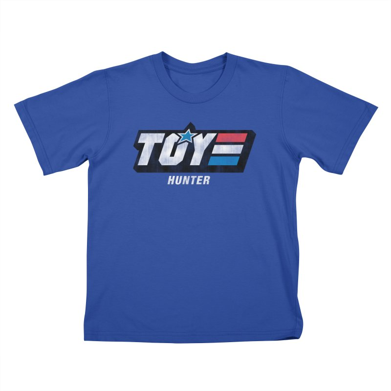 Toy Hunter - Joe Flavor Kids T-Shirt by Gamma Bomb - A Celebration of Imagination